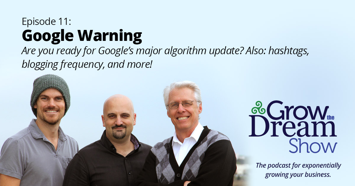 #11 Google Warning: Are You Ready for Google's Major Algorithm Update?
