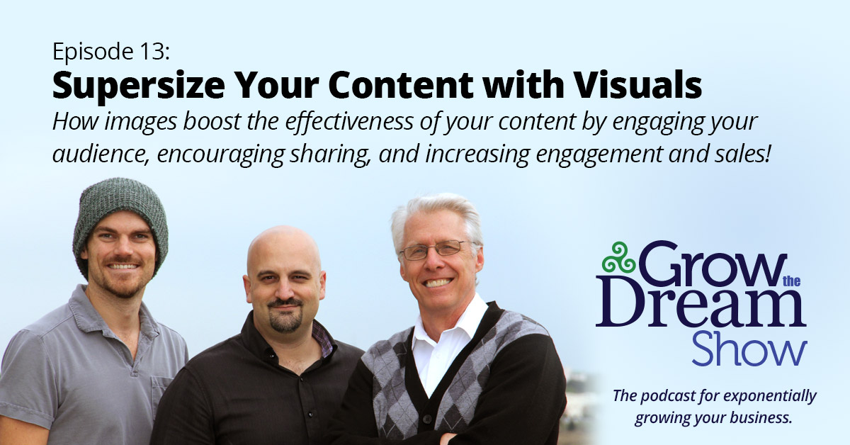 #13 Supersize Your Content with Visuals