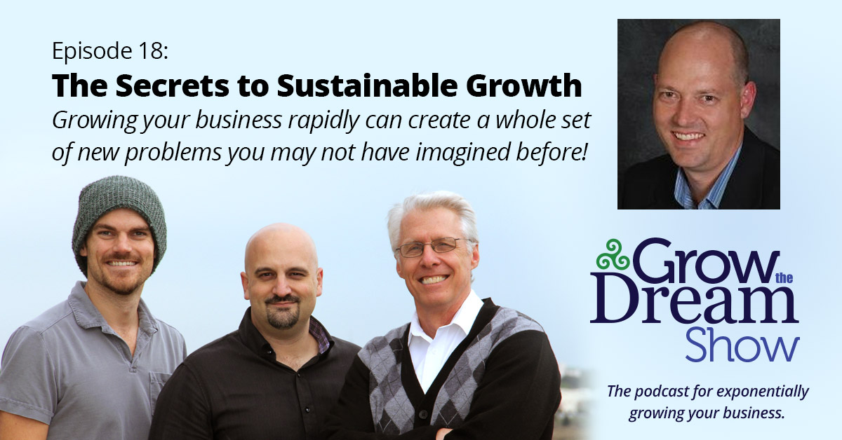 #18 The Secrets to Sustainable Growth