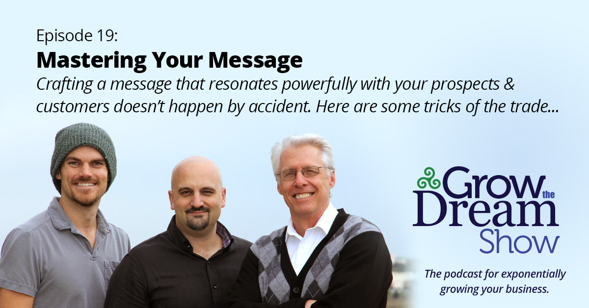 Episode 19: Mastering Your Message