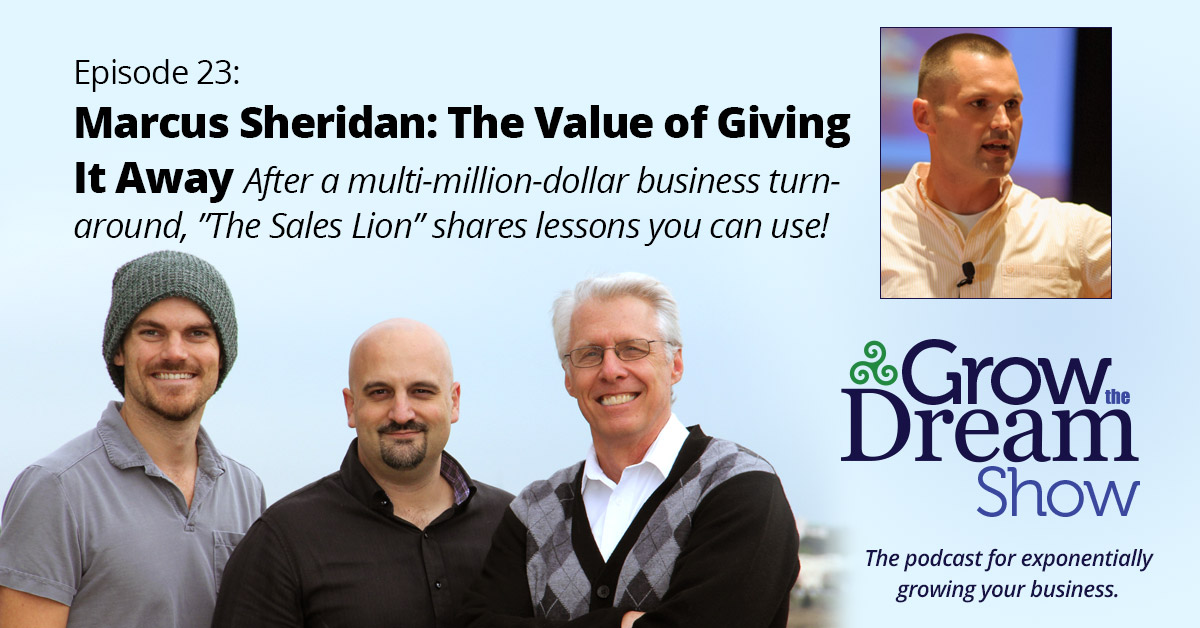 #23 Marcus Sheridan: The Sales Lion on the Value of Giving it Away