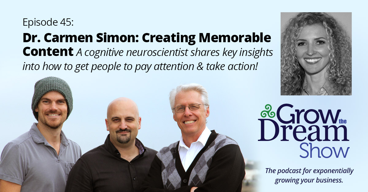 #45 Dr. Carmen Simon on Creating Memorable Content